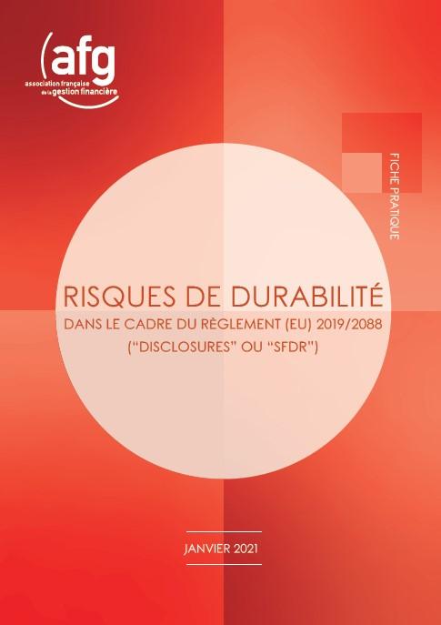 """Risques de durabilité dans le cadre du Règlement 2019/2088 (""""disclosures"""" ou """"SFDR"""") - Fiche pratique"""