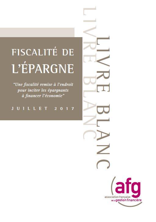 Livre blanc : Fiscalité de l'épargne - Juillet 2017