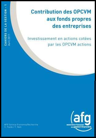 Cahierdelagestion2011_1_Contribution_des_OPCVM_fonds_propres_entreprises_