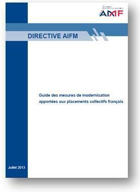 Guide AIFM de l AMF mesures de modernisation 12 juillet 2013