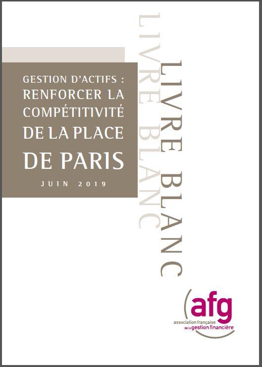 Gestion d'actifs : renforcer la compétitivité de la Place de Paris