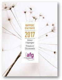 AFG's activity report: Gérer l'épargne Financer l'économie