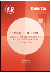 Finance durable – Réglementations applicables aux sociétés de gestion – Décryptage - Décembre 2020