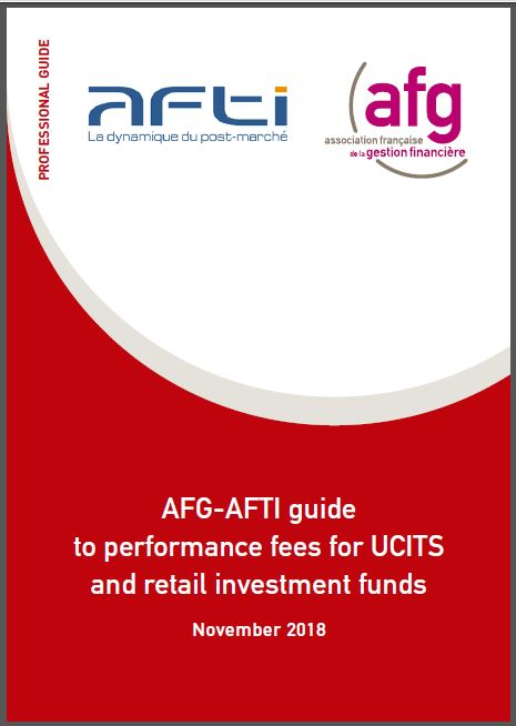 AFG-AFTI guide to performance fees for UCITS and retail investment funds