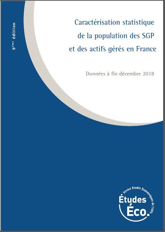 Caractérisation de la population des SGP et des actifs gérés en France - données à fin 2018