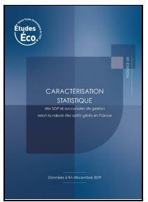 Caractérisation statistique des SGP et succursales de gestion selon la nature des actifs gérés en France – données à fin décembre 2019